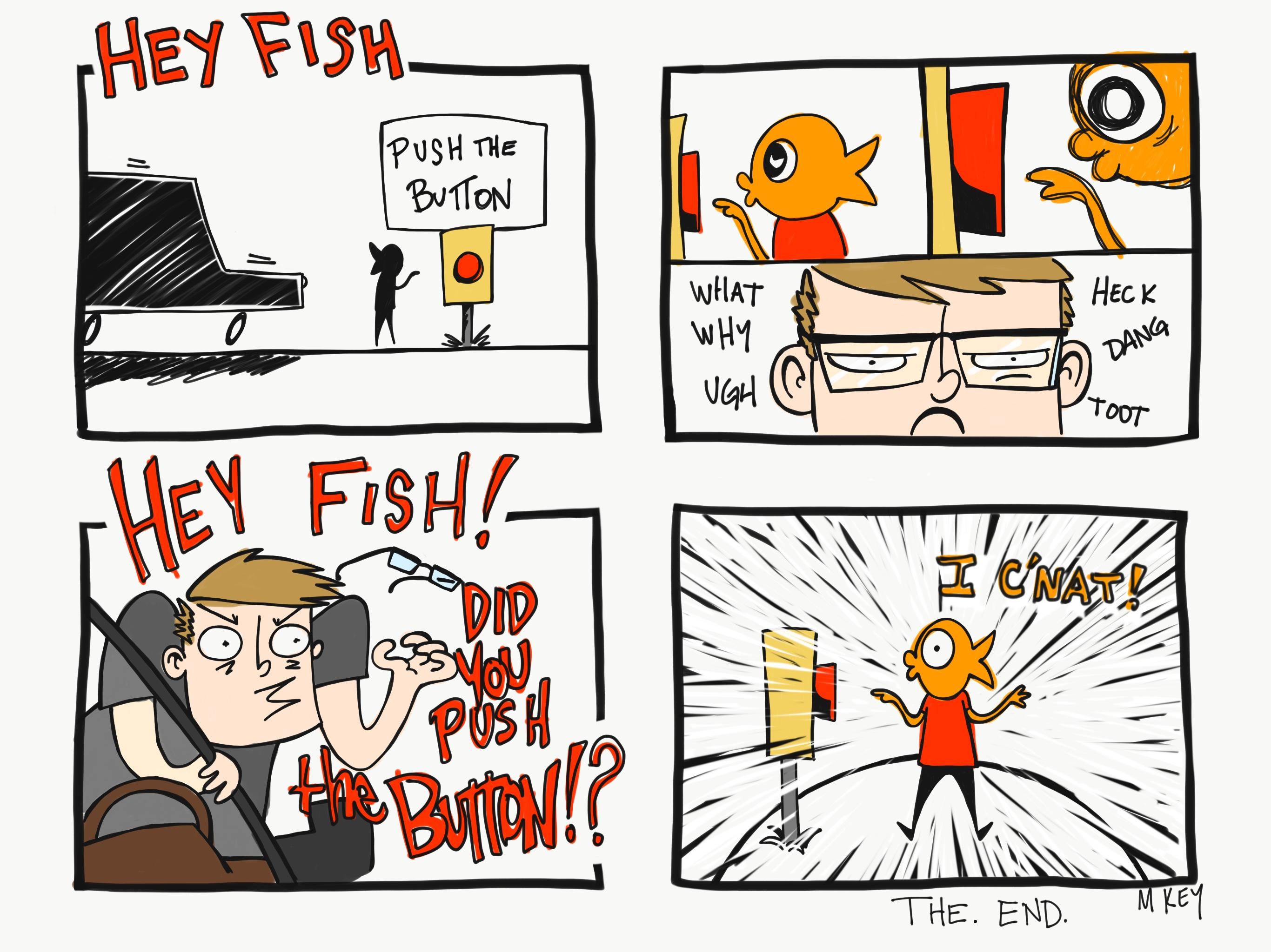 Hey Fish!
